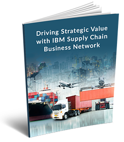 Driving Strategic Value with IBM Supply Chain Business Network