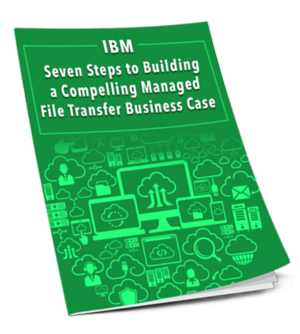 Managed File Transfer Business Case