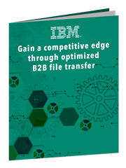 Managed File Transfer - Optimizing B2B File Transfer