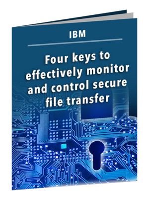 4 Keys to Effectively Monitor and Control File Transfer