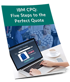 WP-IBM-CPQ-5 steps to the perfect quote_CTA 3D Image.png
