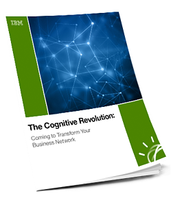 WP-IBM-The Cognitive Revolution-Coming to Transform Your Business Network_Vertical_CTA 3D Image.png