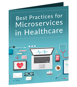 Best Practices for Microservices in Healthcare