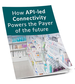 How API-led Connectivity Powers the Payer of the Future