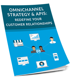 Omnichannel Strategy and APIs