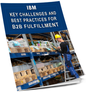 Key Challenges and Best Practices for B2B Fulfillment