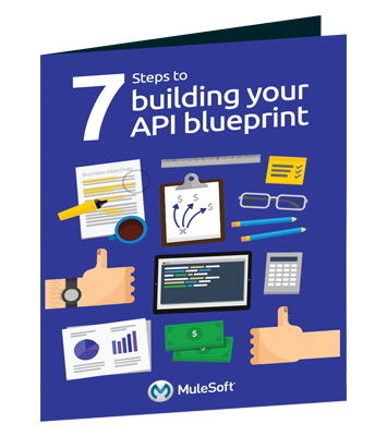 ebook-Mulesoft-7-steps-building-api-blueprint_CTA 3D Image.png